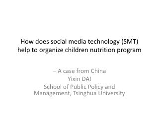 How does social media technology (SMT) help to organize children nutrition program