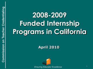 2008-2009 Funded Internship Programs in California