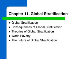 Chapter 11, Global Stratification