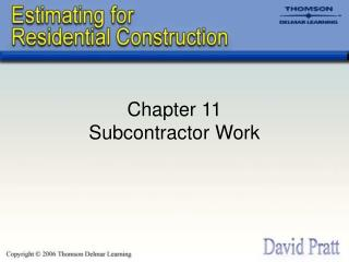 Chapter 11 Subcontractor Work
