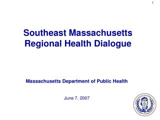 Massachusetts Department of Public Health June 7, 2007