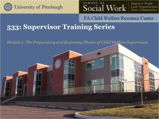533: Supervisor Training  Series