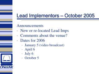 Lead Implementors – October 2005