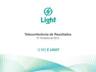 Teleconferência de Resultados 3º  Trimestre de 2012