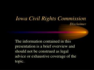Iowa Civil Rights Commission Disclaimer