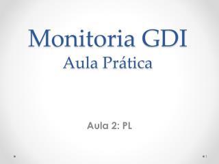 Monitoria  GDI Aula  Pr�tica