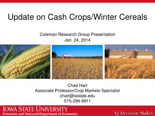 Update on Cash Crops/Winter Cereals