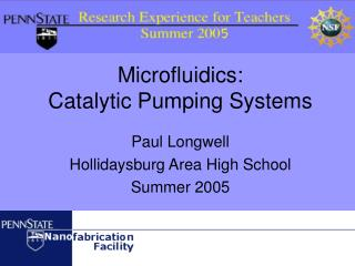 Microfluidics:   Catalytic Pumping Systems