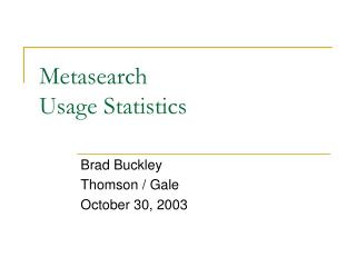 Metasearch  Usage Statistics
