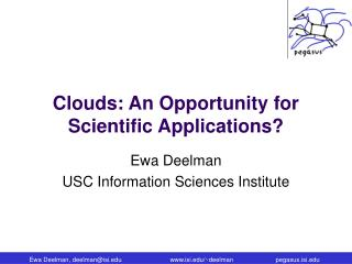 Clouds: An Opportunity for Scientific Applications?