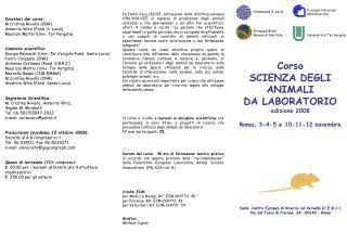Corso SCIENZA DEGLI ANIMALI  DA LABORATORIO edizione 2008 Roma, 3-4-5 e 10-11-12 novembre