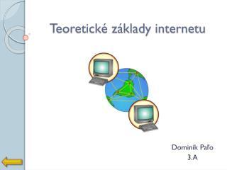 Teoretick� z�klady internetu