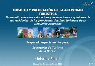 IMPACTO Y VALORACIÓN DE LA ACTIVIDAD TURÍSTICA