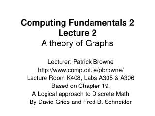 Computing Fundamentals 2 Lecture 2  A theory of Graphs