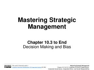 Mastering Strategic Management Chapter  10.3 to End Decision Making and Bias