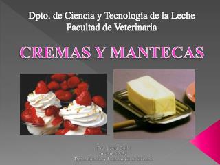 CREMAS Y MANTECAS