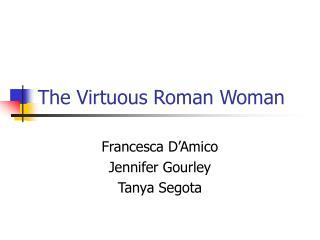The Virtuous Roman Woman