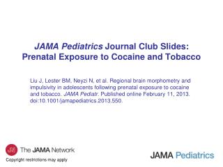 JAMA Pediatrics  Journal Club Slides: Prenatal Exposure to Cocaine and Tobacco