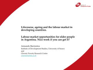 Lifecourse, ageing and the labour market in developing countries.