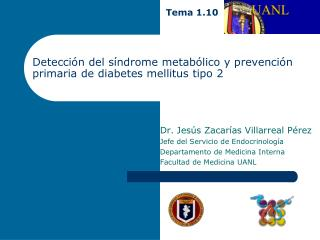 Detección del síndrome metabólico y prevención primaria de diabetes mellitus tipo 2