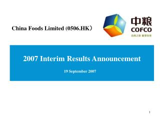2007 Interim Results Announcement