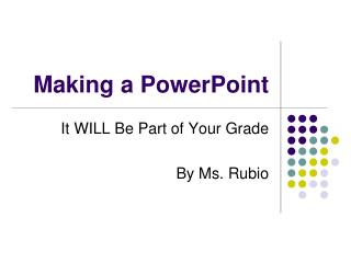 Making a PowerPoint