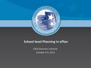 School-level Planning in  ePlan