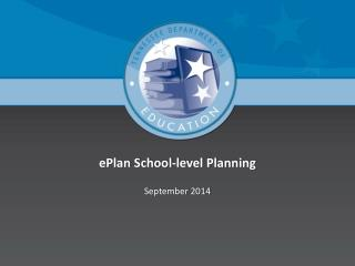 ePlan School-level Planning