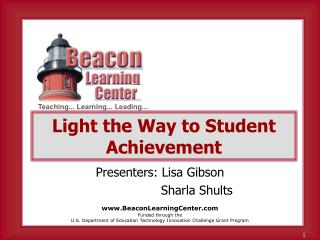 Light the Way to Student Achievement