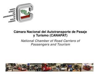 Cámara Nacional del Autotransporte de Pasaje y Turismo (CANAPAT)