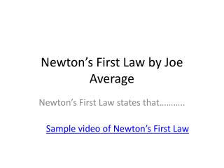 Newton�s First Law  by Joe Average