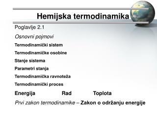 Hemijska termodinamika Poglavlje  2.1 Osnovni pojmovi Termodinami?ki  sistem