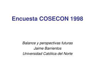 Encuesta COSECON 1998