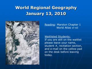 World Regional Geography January 13, 2010