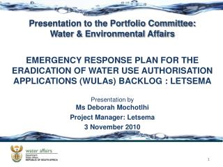 Presentation to the Portfolio Committee: Water & Environmental Affairs