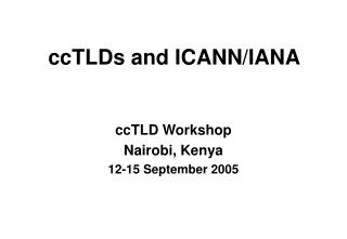 ccTLDs and ICANN/IANA