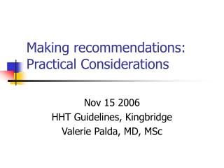 Making recommendations: Practical Considerations