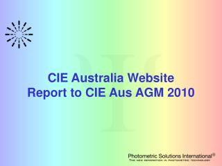 CIE Australia Website Report to CIE Aus AGM 2010