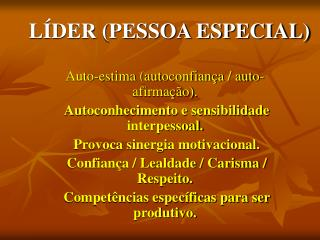 LÍDER (PESSOA ESPECIAL)