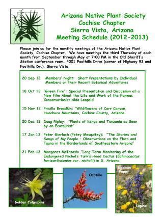 Arizona Native Plant Society Cochise Chapter Sierra Vista, Arizona Meeting Schedule (2012-2013)