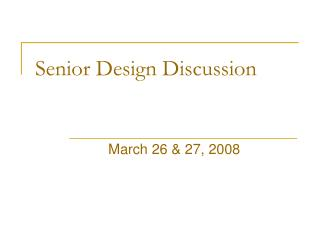 Senior Design Discussion