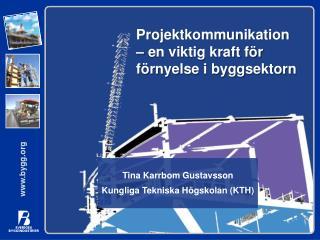 Projektkommunikation –  en viktig kraft för förnyelse i byggsektorn