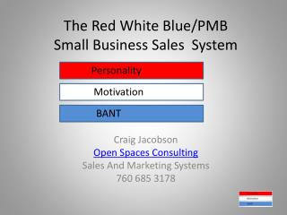 The Red White Blue/PMB  Small Business Sales  System