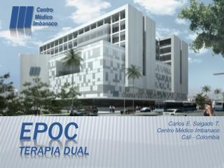 Carlos E. Salgado T. Centro Médico  Imbanaco Cali - Colombia