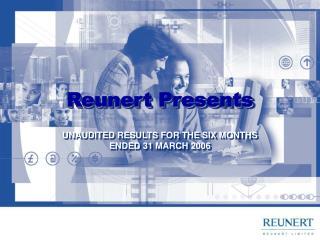 Reunert Presents