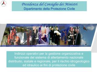 Presidenza del Consiglio dei Ministri Dipartimento della Protezione Civile
