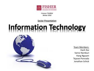 Finance 724/824 Winter 2010 Sector Presentation Information Technology