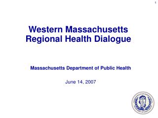 Massachusetts Department of Public Health June 14, 2007