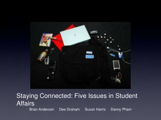 Staying Connected: Five Issues in Student Affairs