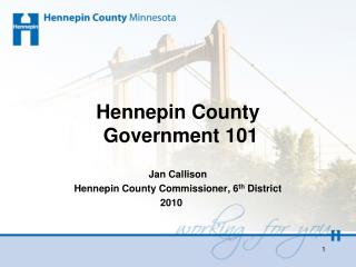 Hennepin County  Government 101
